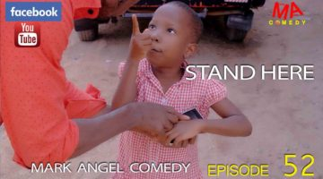 Stand here - Mark Angel Comedy episode 52